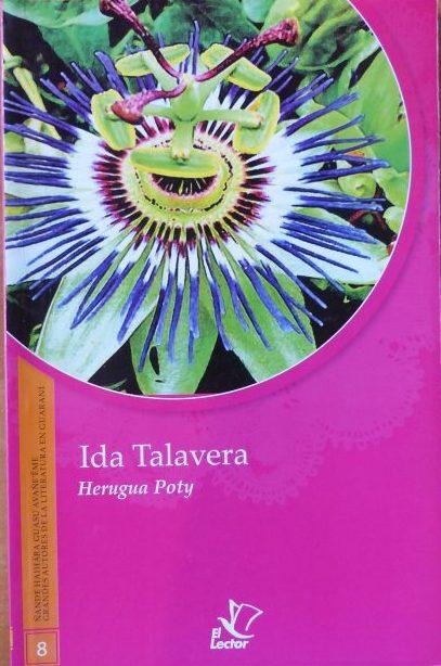 """Ida Talavera """"Herugua Poty"""" Ano: 1998 Editora: El Lector Páginas: 88"""