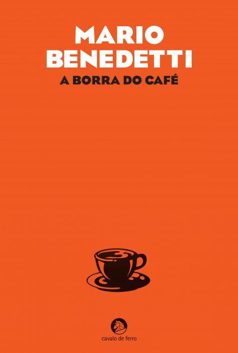 «A Borra do Café», romance de Mario Benedetti